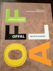 OFFAL: The Fifth Quarter, by Anissa Helou. Fully revised hardback edition, 192 pages, published by Absolute Press